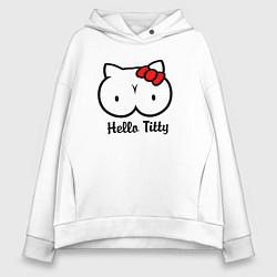 Толстовка оверсайз женская Хэлло Тити! цвета белый — фото 1