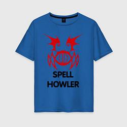 Женская футболка оверсайз Dark Elf Mage - Spell Howler