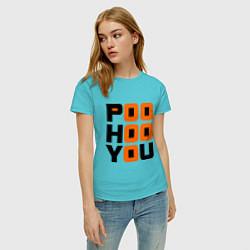 Футболка хлопковая женская Poo hoo you цвета бирюзовый — фото 2